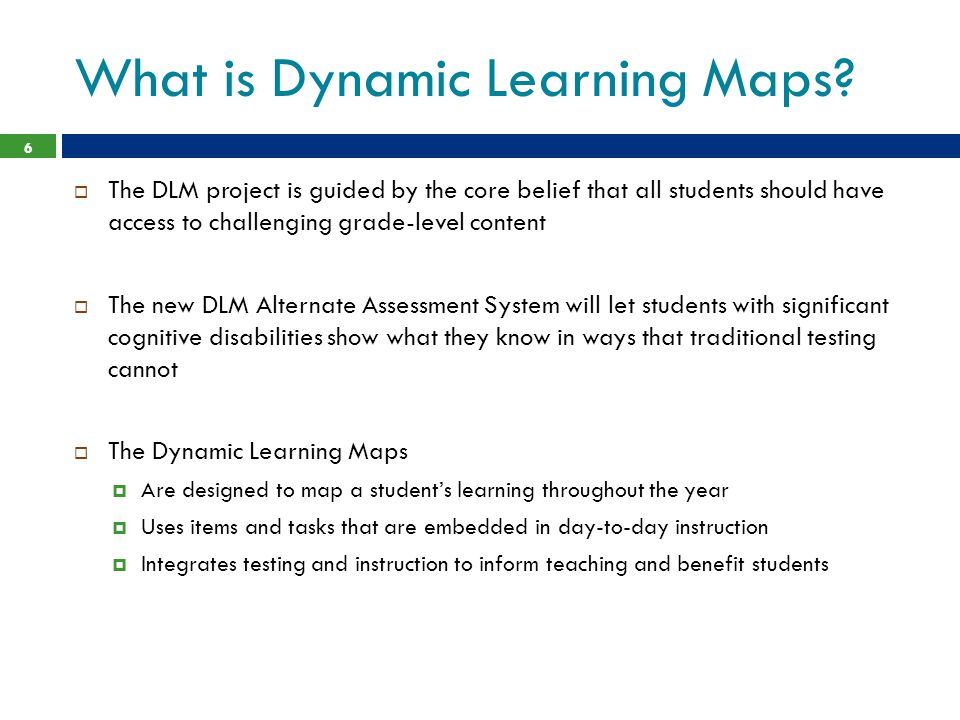 What is Dynamic Learning Maps.