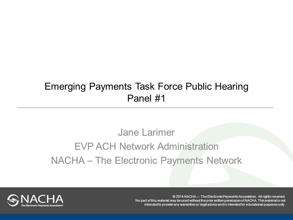 © 2014 NACHA — The Electronic Payments Association.