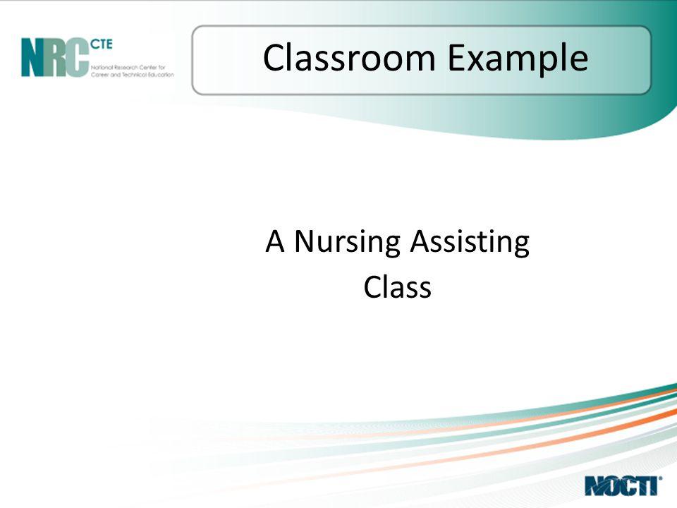 A Nursing Assisting Class Classroom Example