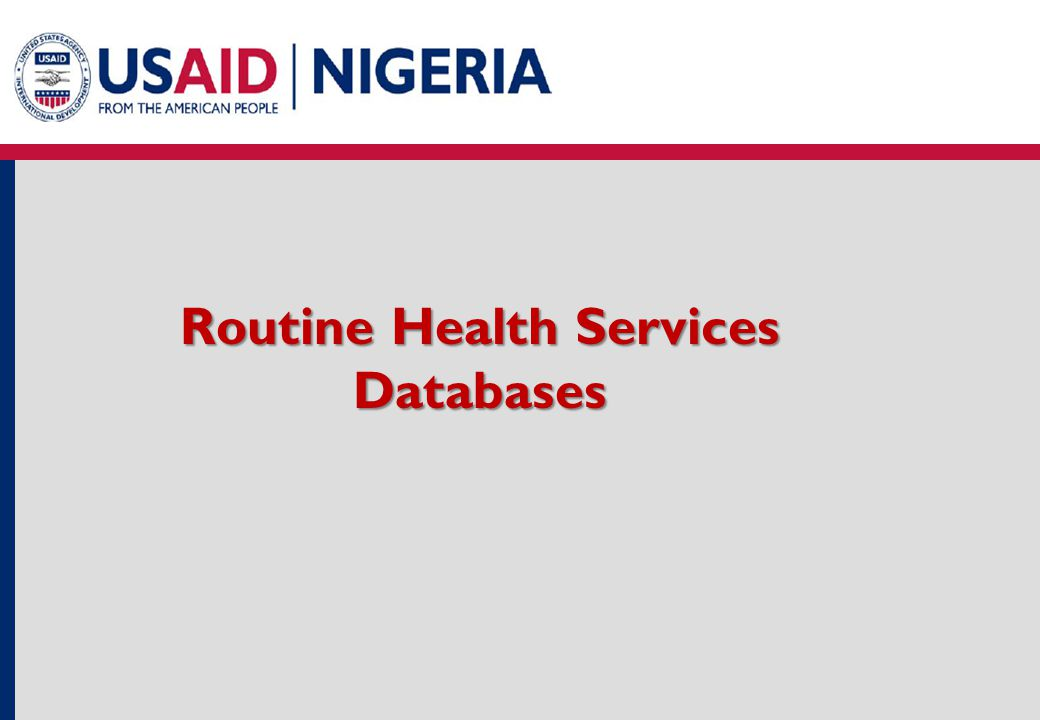 Routine Health Services Databases