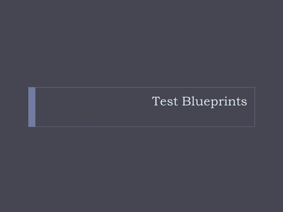 Test Blueprints