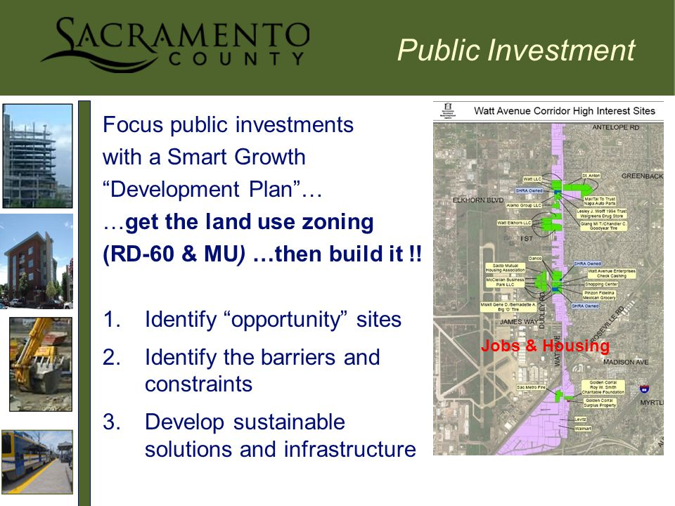 Focus public investments with a Smart Growth Development Plan … …get the land use zoning (RD-60 & MU) …then build it !.