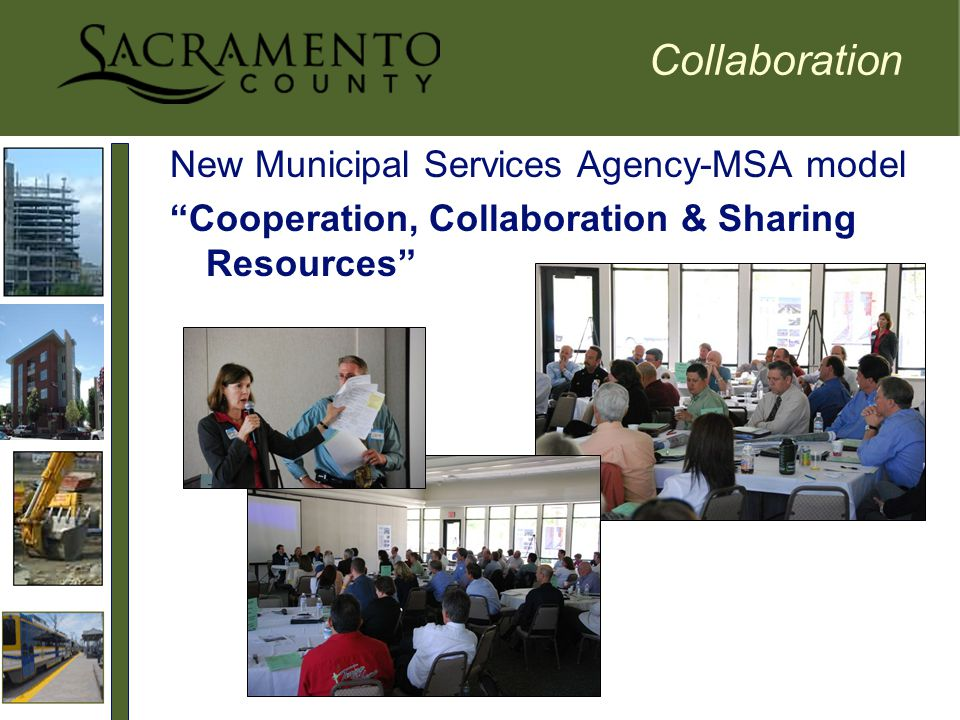 Collaboration New Municipal Services Agency-MSA model Cooperation, Collaboration & Sharing Resources