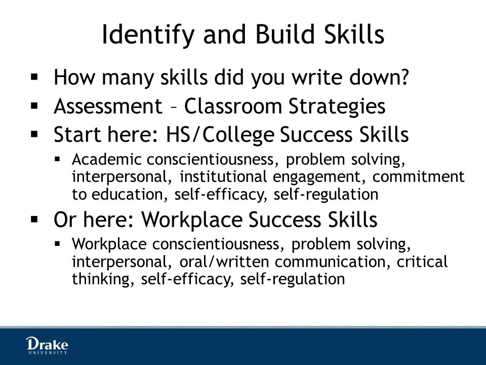 Identify and Build Skills  How many skills did you write down.