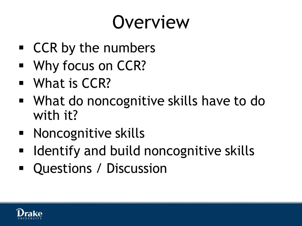 Overview  CCR by the numbers  Why focus on CCR.  What is CCR.