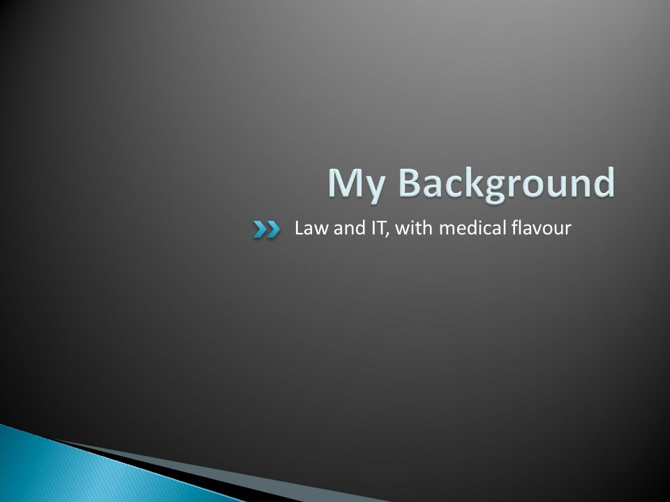 Law and IT, with medical flavour