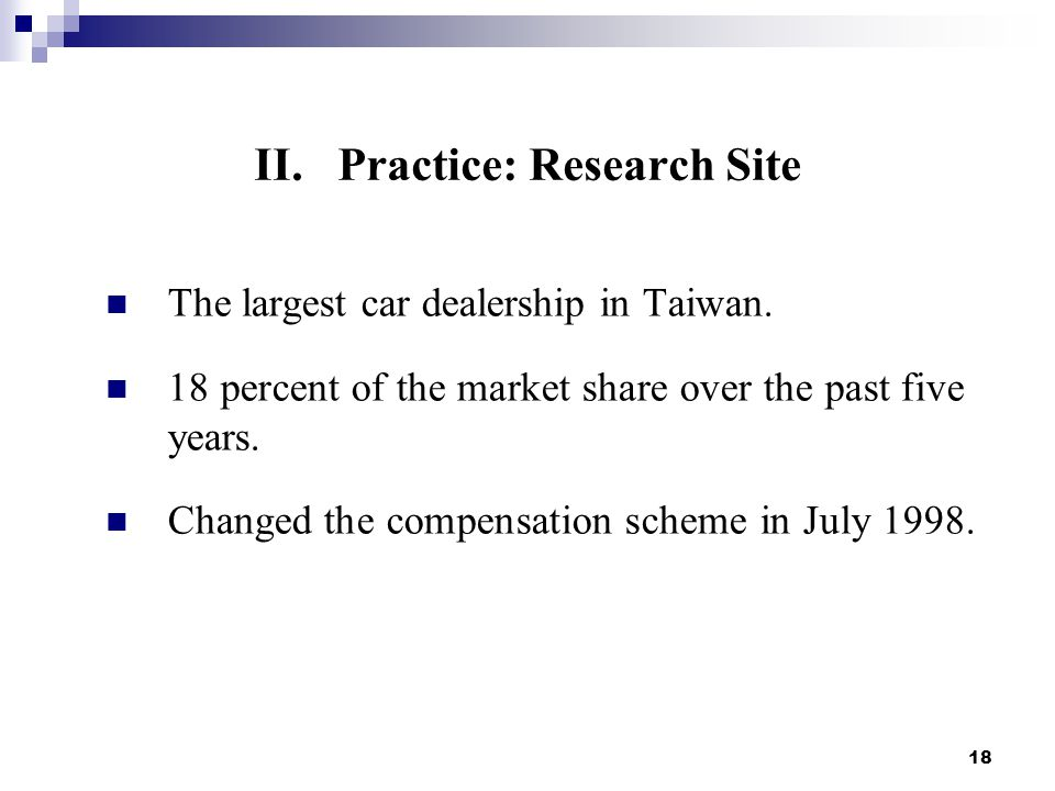 18 The largest car dealership in Taiwan. 18 percent of the market share over the past five years.