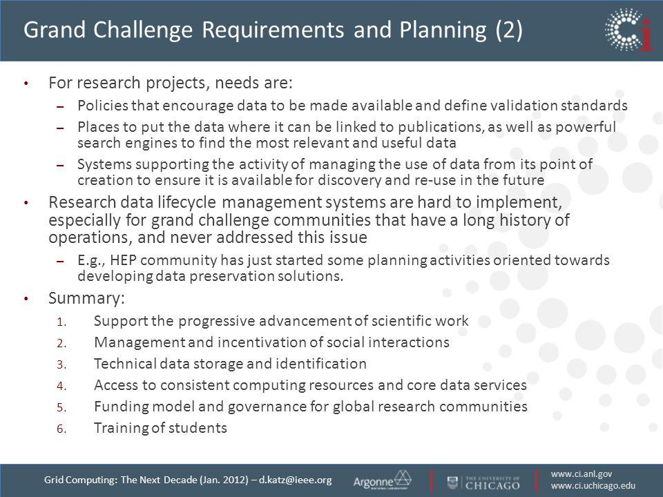 www.ci.anl.gov www.ci.uchicago.edu Grid Computing: The Next Decade (Jan.