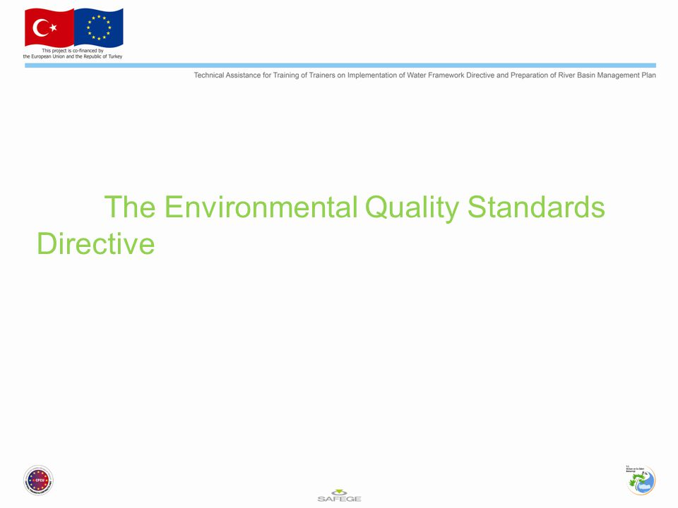 The Environmental Quality Standards Directive