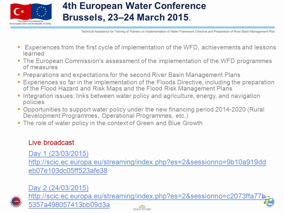 4th European Water Conference Brussels, 23–24 March 2015.  Experiences from the first cycle of implementation of the WFD, achievements and lessons le