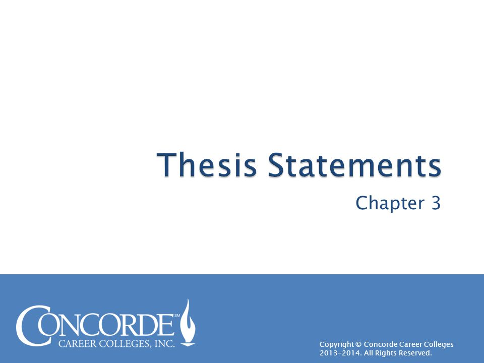 Copyright © Concorde Career Colleges 2013-2014. All Rights Reserved. Chapter 3