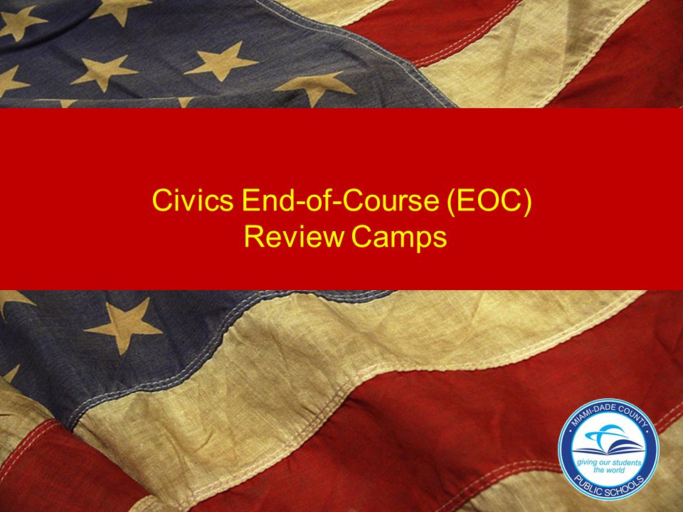Civics End-of-Course (EOC) Review Camps