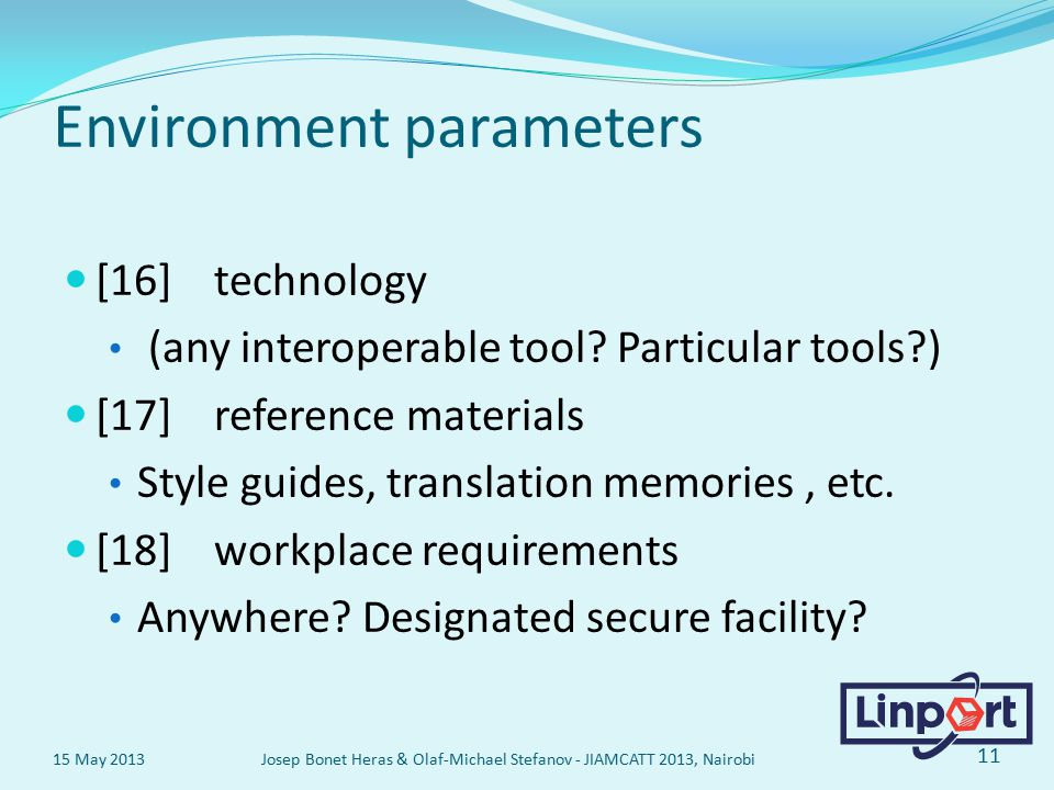Environment parameters [16] technology (any interoperable tool.
