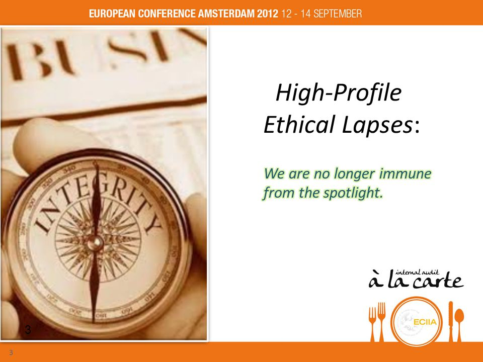 High-Profile Ethical Lapses: 3 3