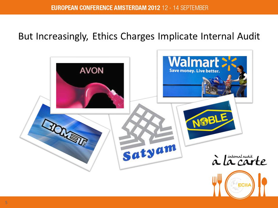 But Increasingly, Ethics Charges Implicate Internal Audit 5
