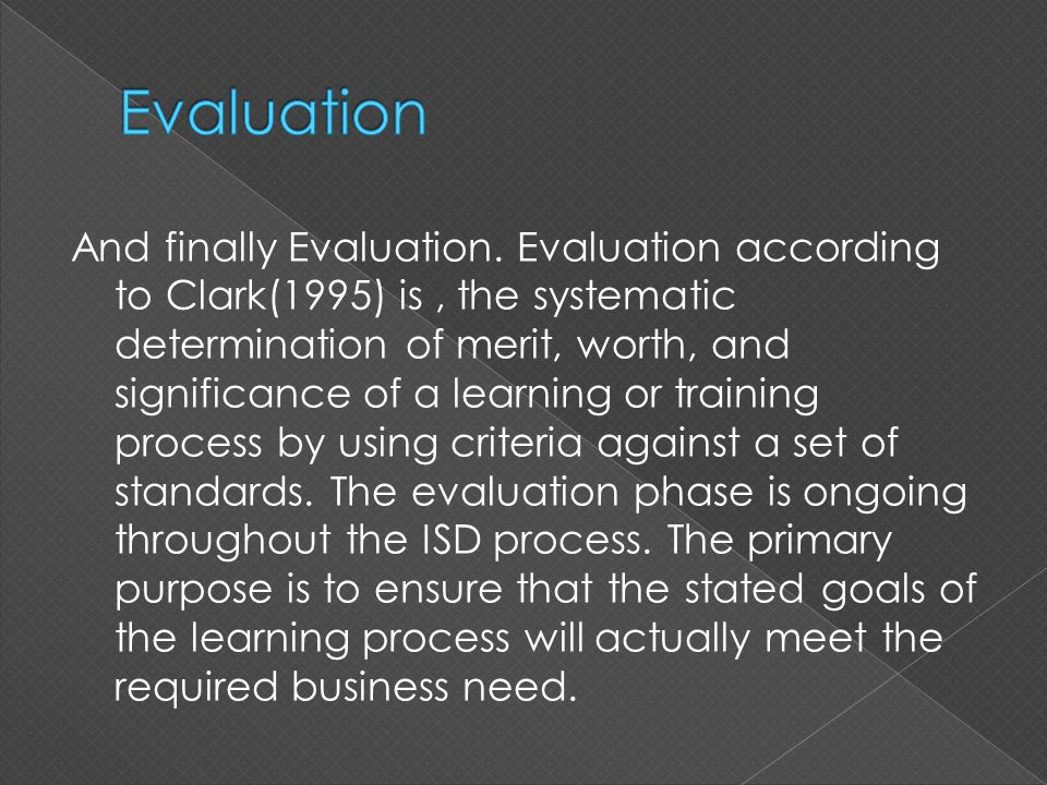 And finally Evaluation.