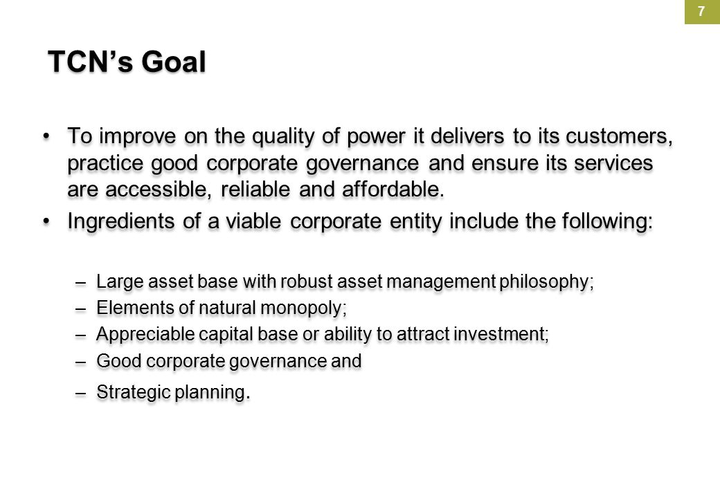 TCN has obviously not been able to achieve any of these What can TCN boast of out of all these.
