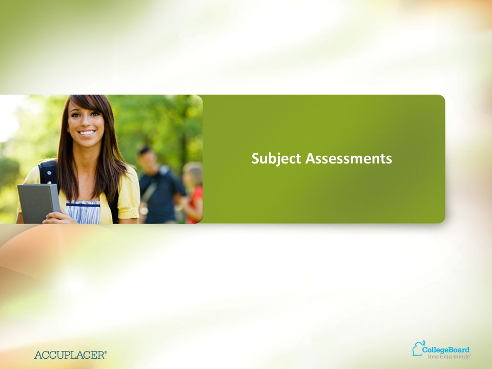 Subject Assessments