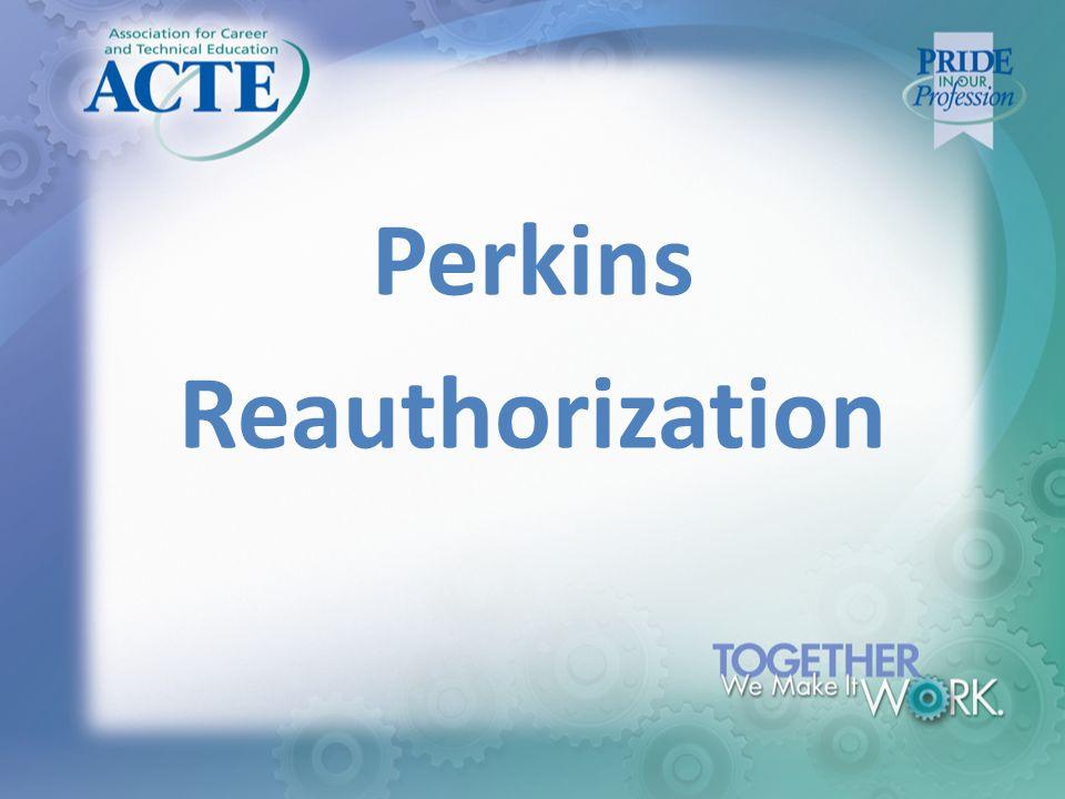 Perkins Reauthorization