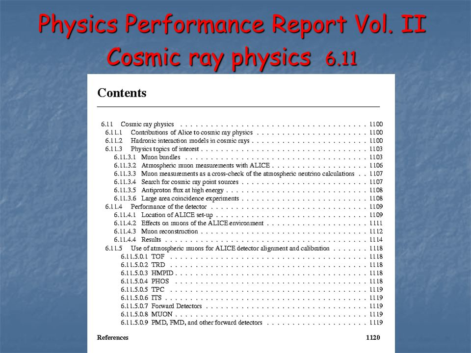 Physics Performance Report Vol. II Cosmic ray physics 6.11