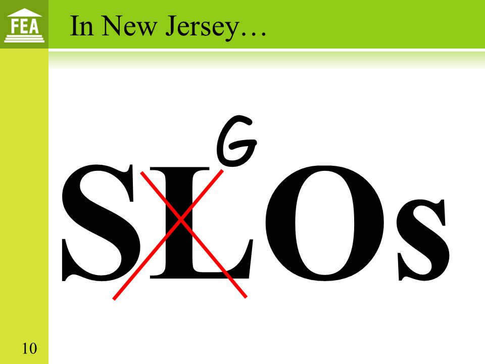 SLOs G In New Jersey… 10