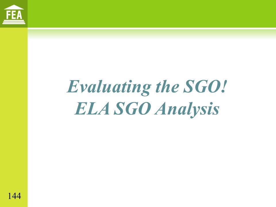 Evaluating the SGO! ELA SGO Analysis 144