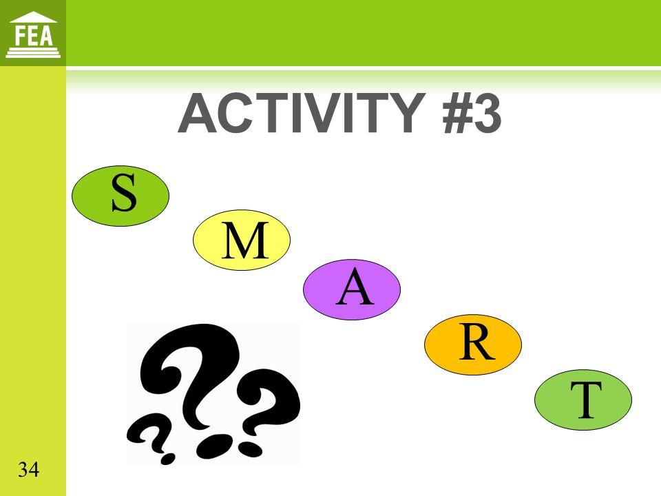 S M A R T ACTIVITY #3 34