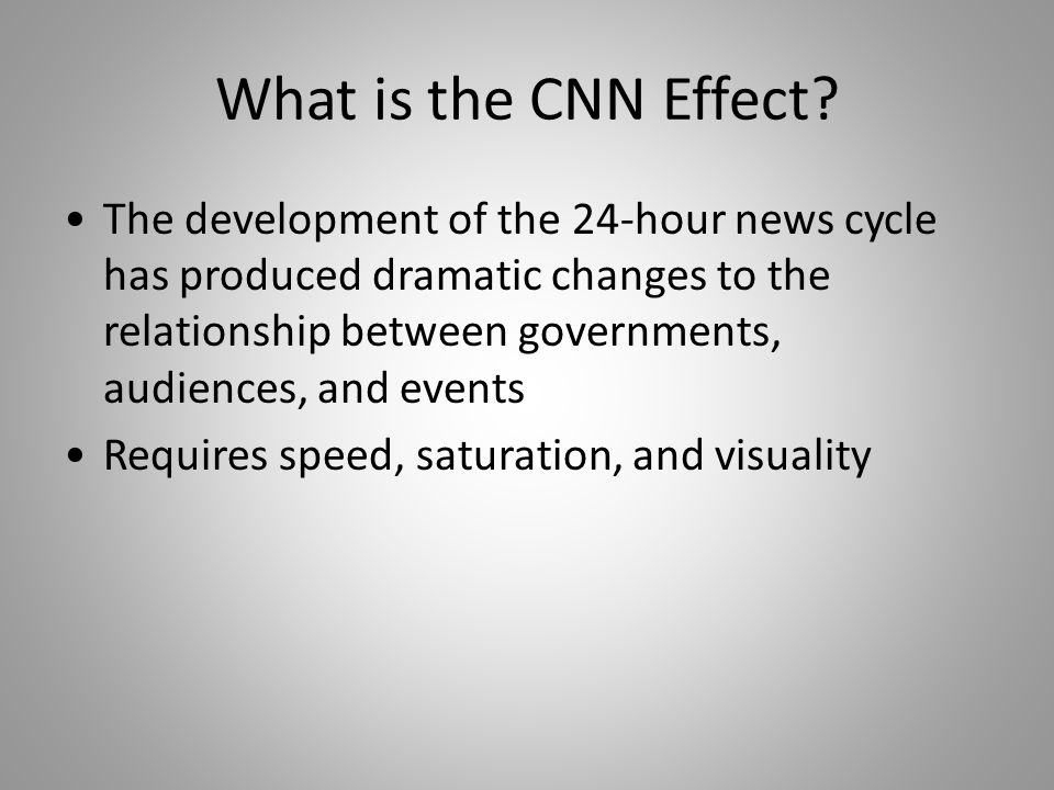 What is the CNN Effect.