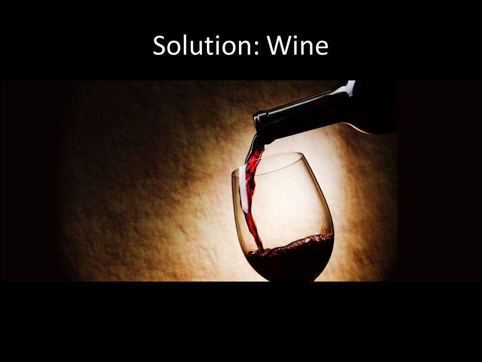 Solution: Wine