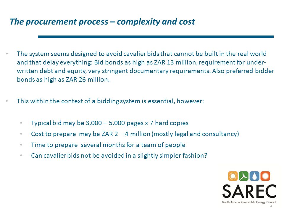 The procurement process – complexity and cost 4 The system seems designed to avoid cavalier bids that cannot be built in the real world and that delay