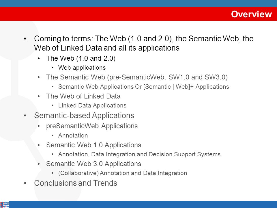 Decision support applications: key characteristics Again, available at later stages (SW1.0 and SW3.0).