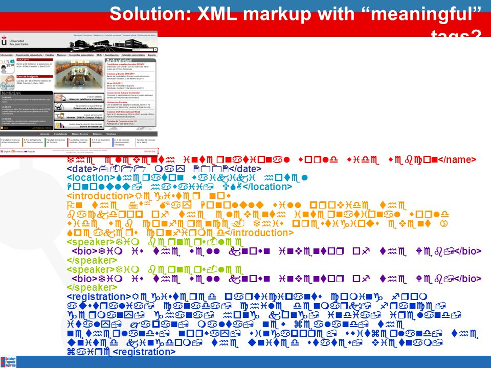 """Solution: XML markup with """"meaningful"""" tags?      """