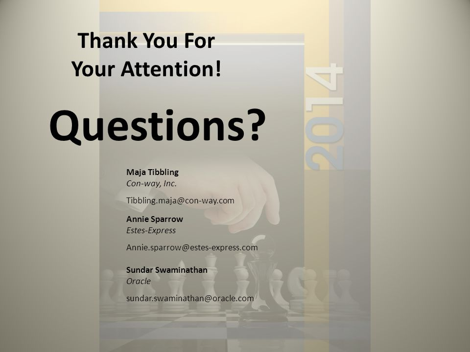 Thank You For Your Attention. Maja Tibbling Con-way, Inc.