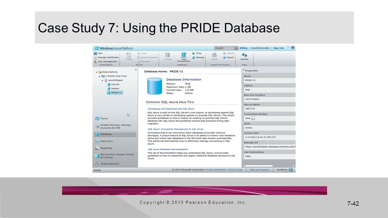 7-42 Case Study 7: Using the PRIDE Database Copyright © 2015 Pearson Education, Inc.