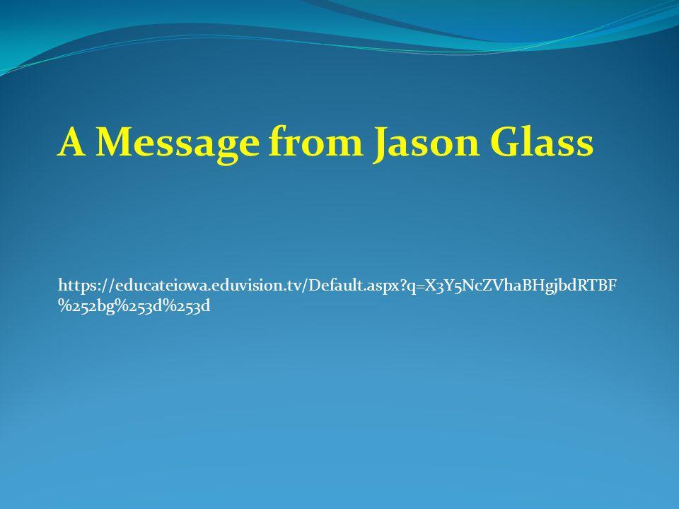 A Message from Jason Glass https://educateiowa.eduvision.tv/Default.aspx q=X3Y5NcZVhaBHgjbdRTBF %252bg%253d%253d