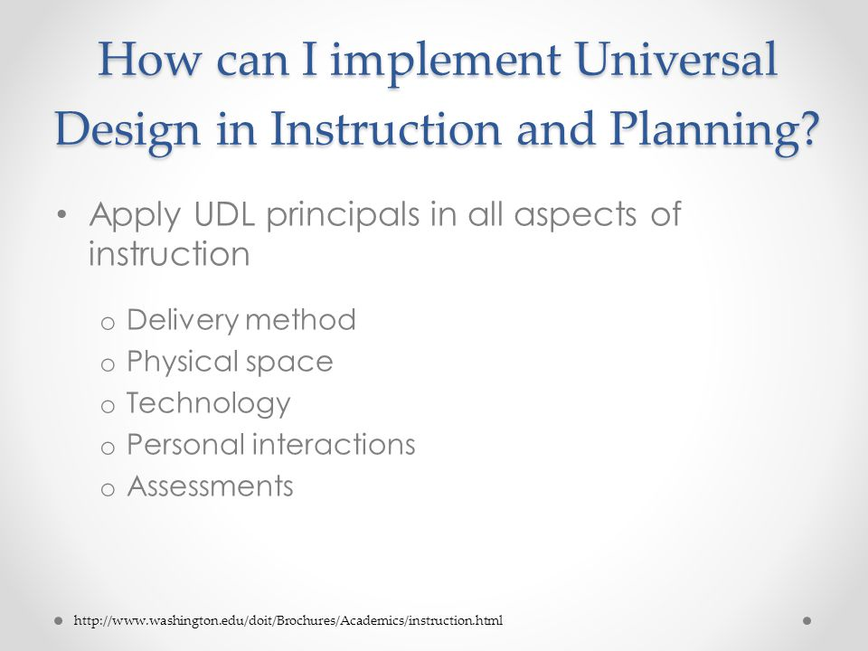 How can I implement Universal Design in Instruction and Planning.