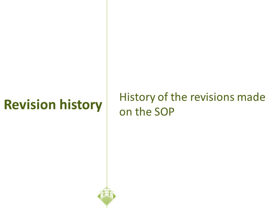 History of the revisions made on the SOP Revision history