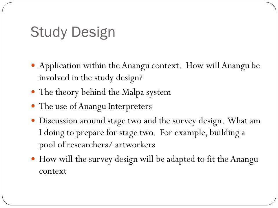 Study Design Application within the Anangu context.