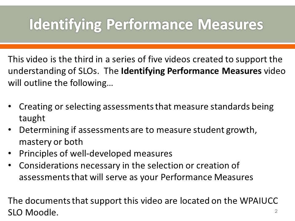 This video is the third in a series of five videos created to support the understanding of SLOs.