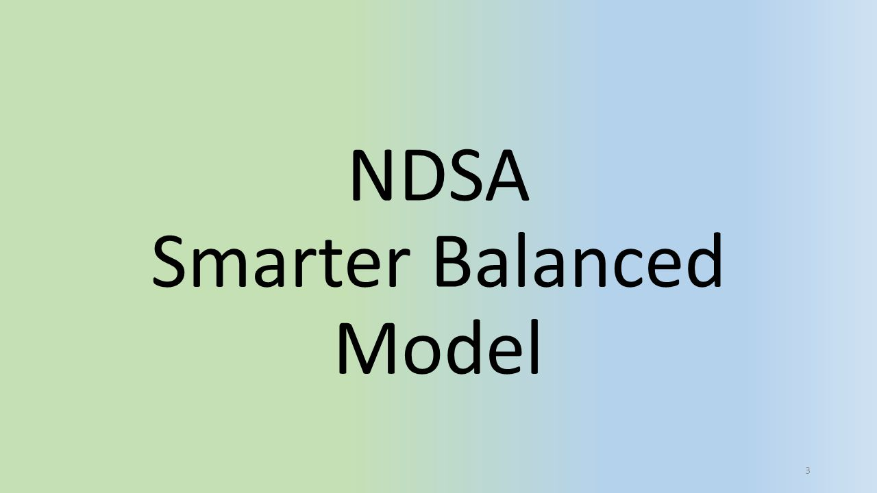 A Balanced Assessment System Available 2015-16 in North Dakota