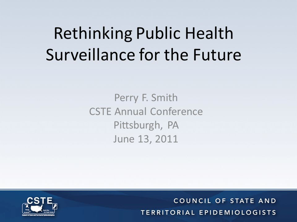 Outline Some History What's happening with the CSTE surveillance review.