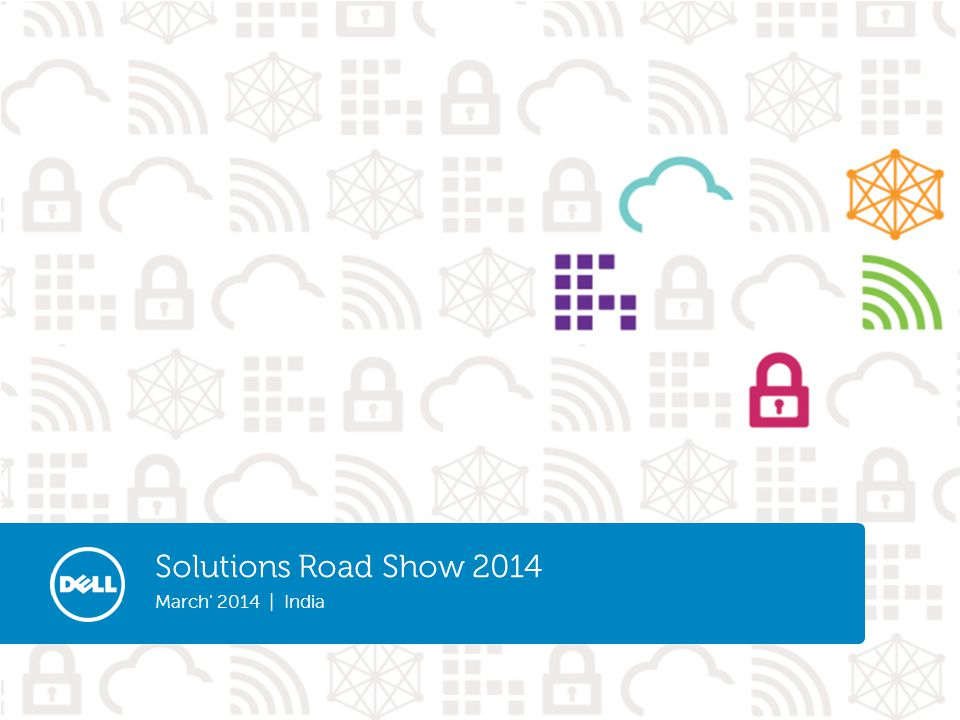 Solutions Road Show 2014 March' 2014 | India Ashish Sharma Cloud Client Computing