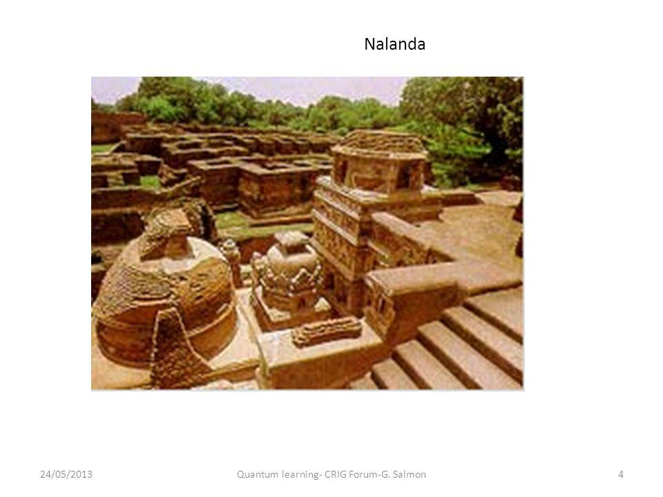 Nalanda 24/05/20134Quantum learning- CRIG Forum-G. Salmon