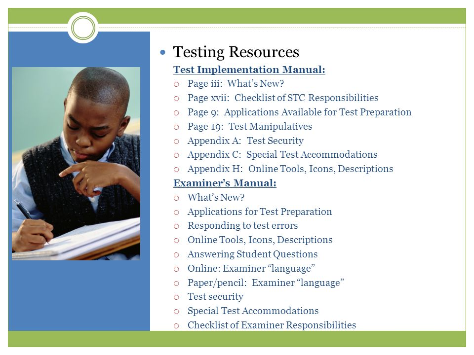 Testing Resources Test Implementation Manual:  Page iii: What's New?  Page xvii: Checklist of STC Responsibilities  Page 9: Applications Available