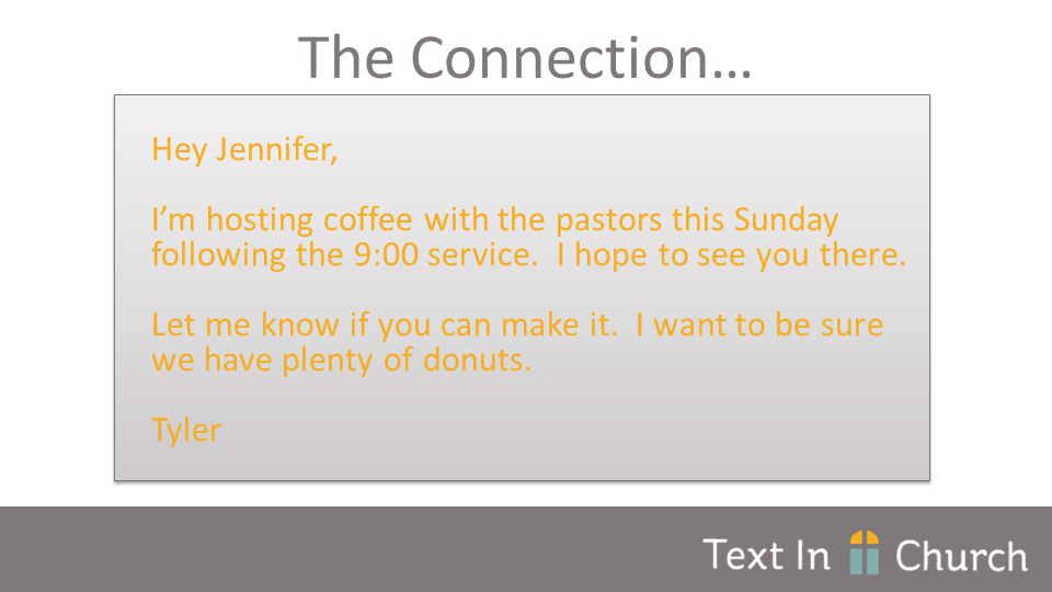 Hey Jennifer, I'm hosting coffee with the pastors this Sunday following the 9:00 service.