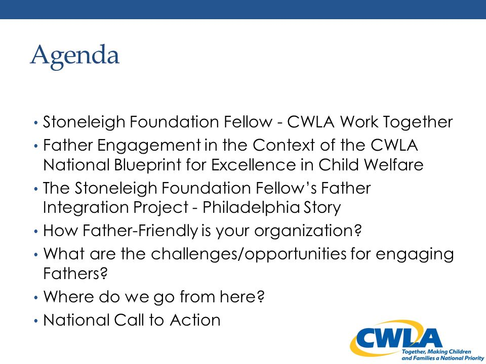 Stoneleigh – CWLA WORK TOGETHER Long term professional working relationship Shared commitment to the principles of both projects National/ local connection