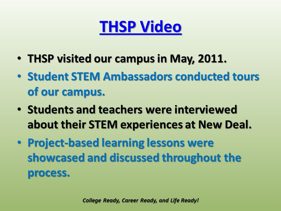 THSP Video THSP Video THSP visited our campus in May, 2011.