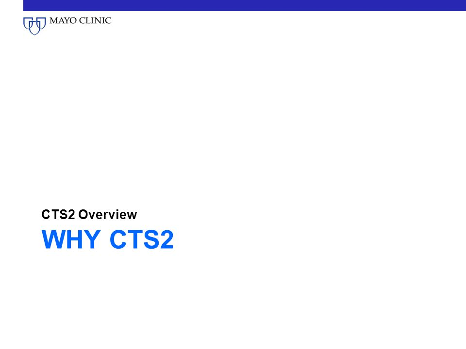 WHY CTS2 CTS2 Overview