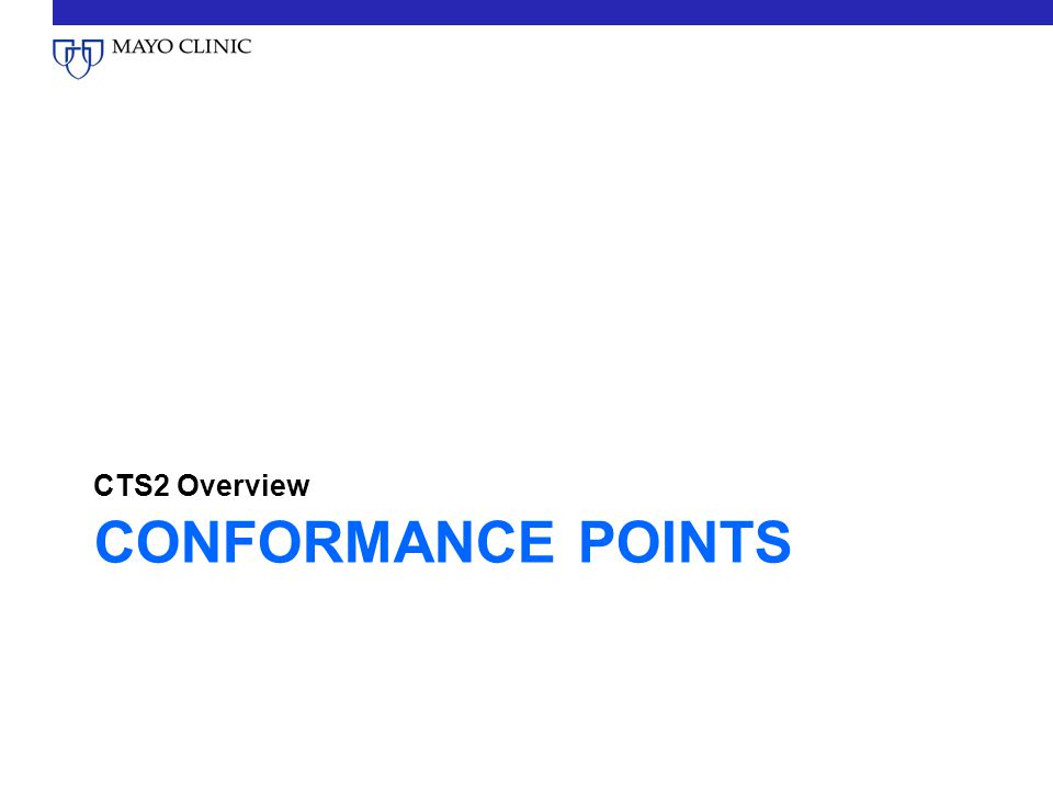 CONFORMANCE POINTS CTS2 Overview