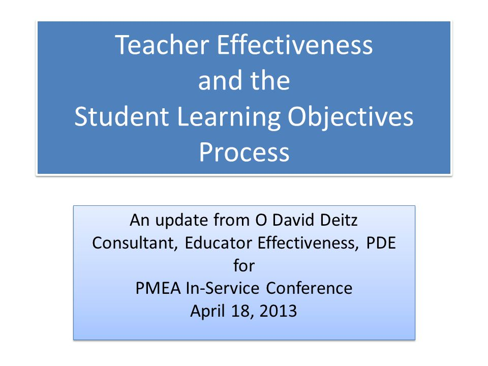  Develop online resources to create SLOs  Train IU and District level leaders  Take a year to let everyone practice the process 